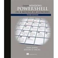 Jones, Donald W. Learn Windows PowerShell in a Month of Lunches (1617294160)