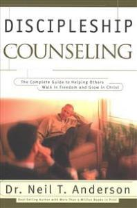 Discipleship Counseling Anderson, Dr. Neil T. Heftet