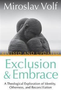 Exclusion and Embrace, Revised and Updated  Innbundet