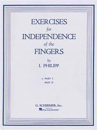 Isidor Phillip - Exercises for Independence of Fingers - Book 1: Piano Technique G. Schirmer, Inc.