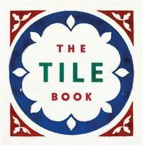The Tile Book THAMES & HUDSON LTD