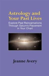 Astrology and Your Past Lives Avery Jeanne Pocket