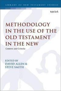 Methodology in the Use of the Old Testament in the New Allen, David Heftet