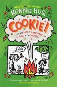 Cookie! (Book 2): Cookie and the Most Annoying Girl in the World TEMPLAR PUBLISHING