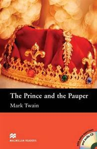 Macmillan Readers Prince and the Pauper The Elementary Level Reader & CD Pack Rose, Chris Øvrig