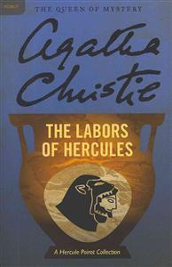 The Labors of Hercules: A Hercule Poirot Collection Christie, Agatha Heftet